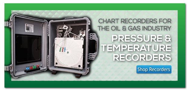 Chart Recorders For The Oil & Gas Industry - Pressure & Temperature Recorders